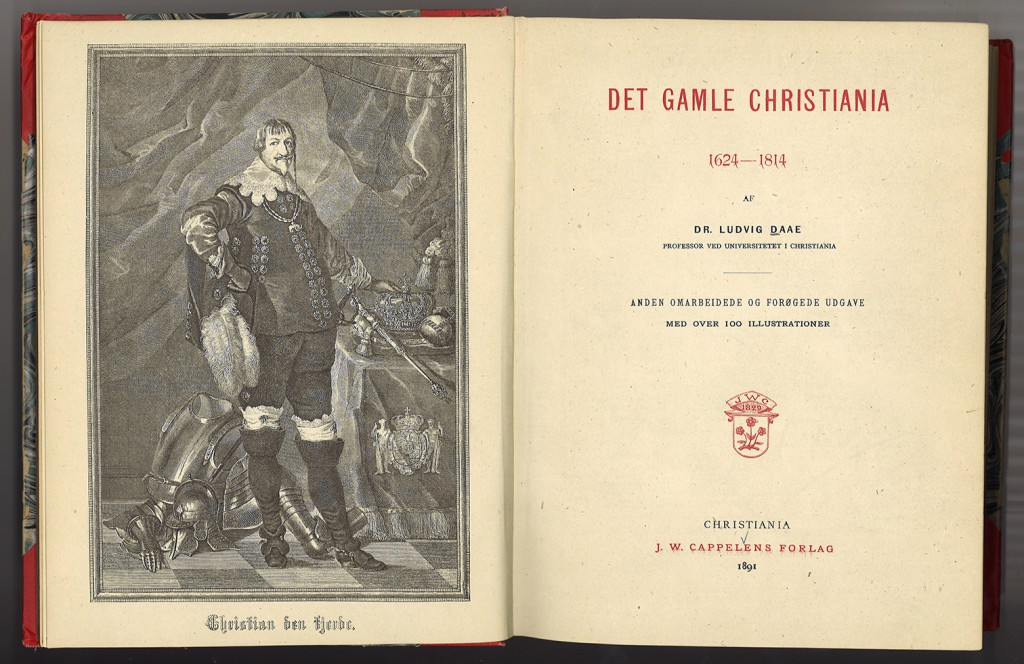 The 1891 edition of Ludvig Daae's book Det Gamle Christiania. Though there are several versions of the book, Lund's drawing only appears in the 1891 edition.